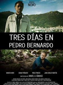 Tráiler de Tres días en Pedro Bernardo
