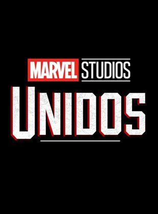 Marvel Studios: Unidos